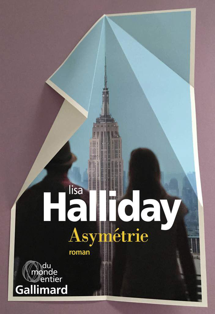 Asymétrie (Lisa Halliday ed Gallimard)