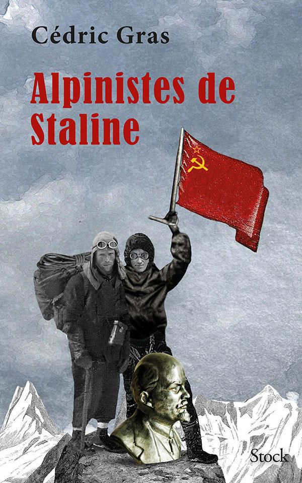 Alpinistes de Staline (2020, Ed. Stock)