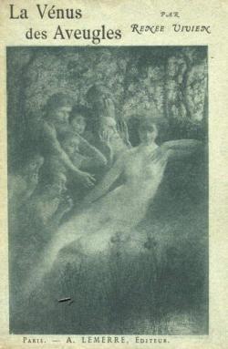 """""""La Vénus des Aveugles"""" de Renée Vivien"""