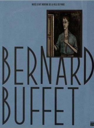 Bernard Buffet  - Rétrospective au MAM de Paris