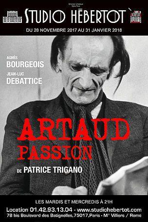 Artaud passion. L'incandescence intacte d'une parole blessée. À NE PAS MANQUER