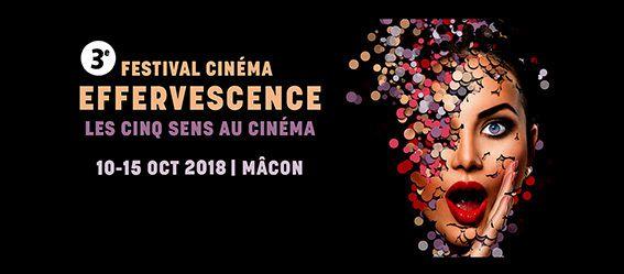 Festival Effervescence. L'ivresse des 5 sens au cinéma comme dans la vie