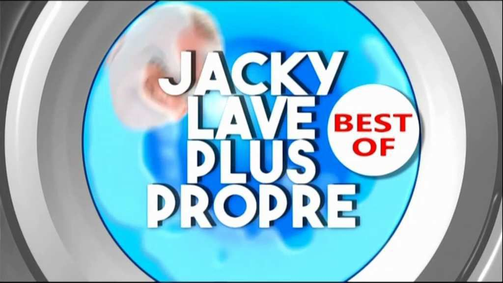 Jacky lave plus propre Best Of du 23 juin