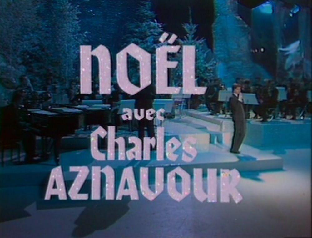 Numéro Un - Noël avec Charles Aznavour de 1979, le mardi 25 décembre sur TV Melody