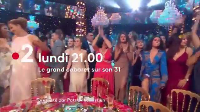 """Soirée réveillon St Sylvestre pour la dernière du """"Grand Cabaret sur son 31"""" ce soir à partir de 21h00 sur France 2"""