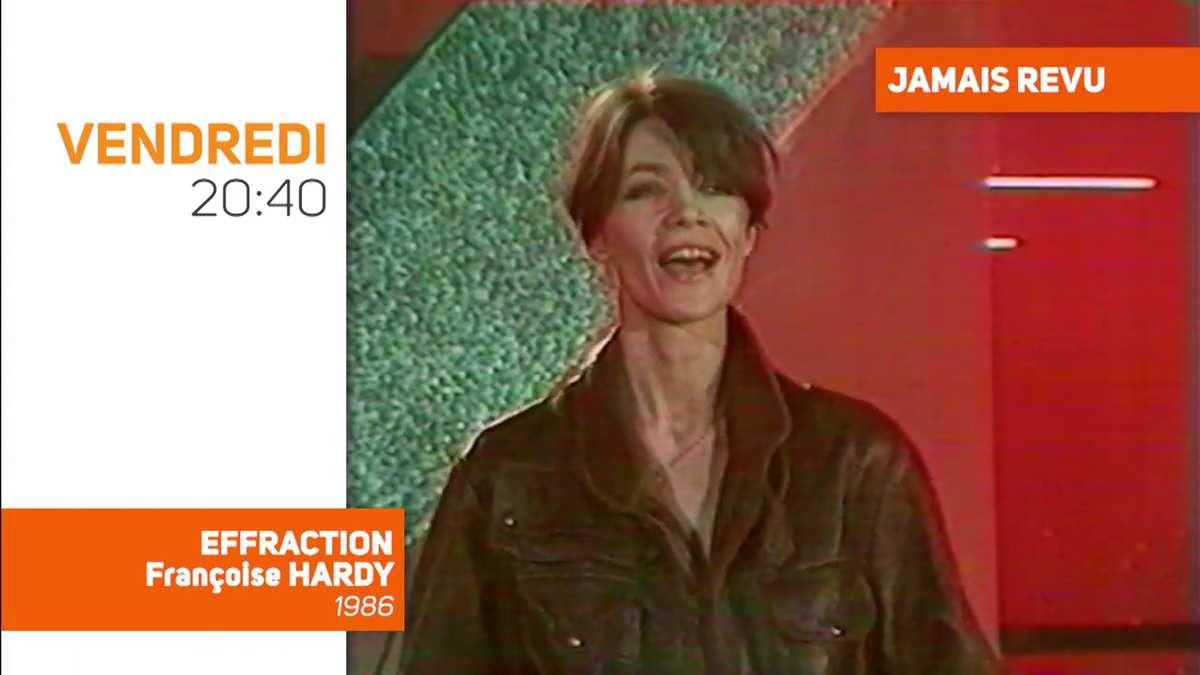 Semaine spéciale Françoise Hardy : TV Melody rediffusera l'émission Effraction, jamais revu depuis 1986, ce soir à 20h40