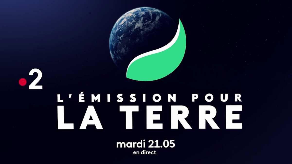"""""""L'émission pour la Terre"""" mardi soir à 21h05 en direct du Palais de Chaillot sur France 2"""