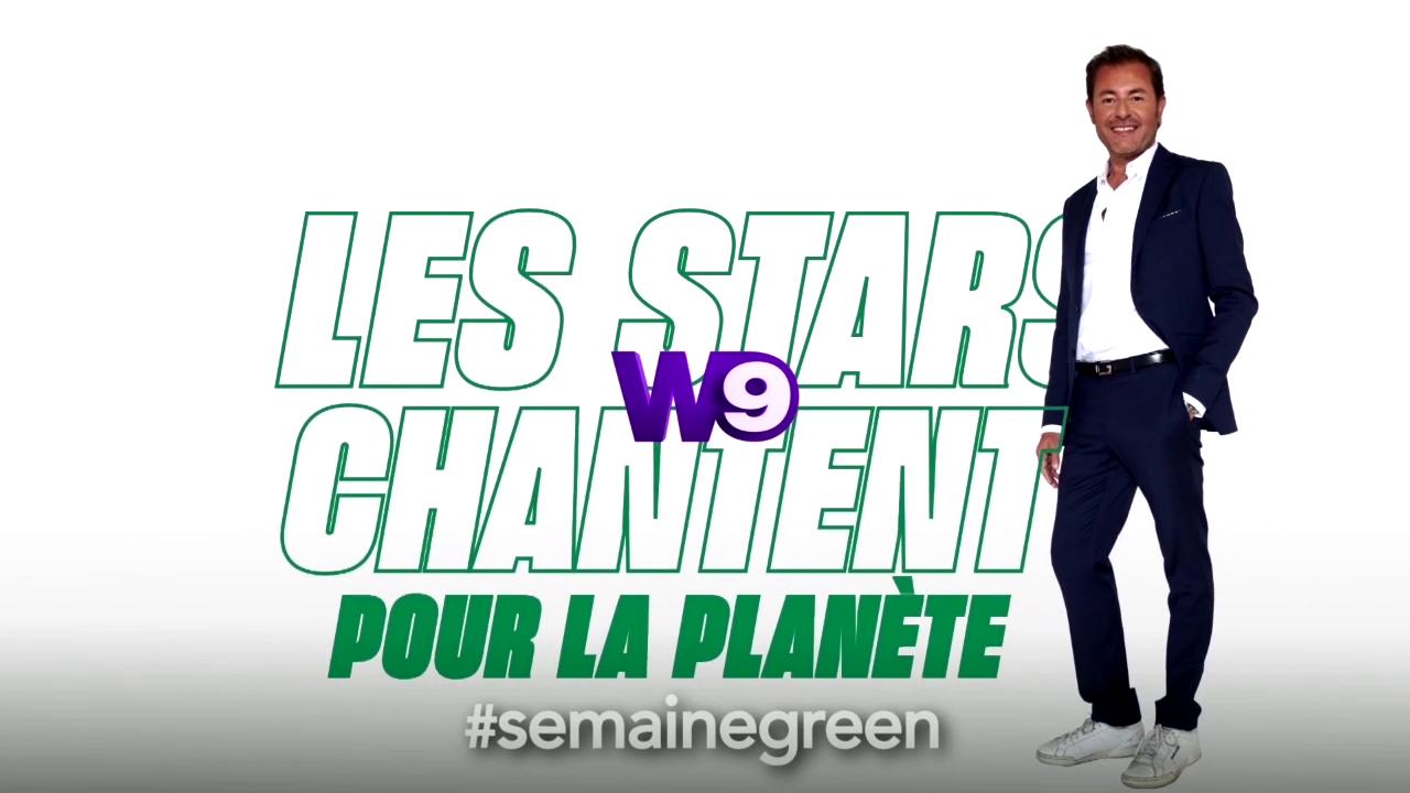 Evènement opération Semaine Green : W9 propose le concert Les stars chantent pour la planète, ce soir à 21h05