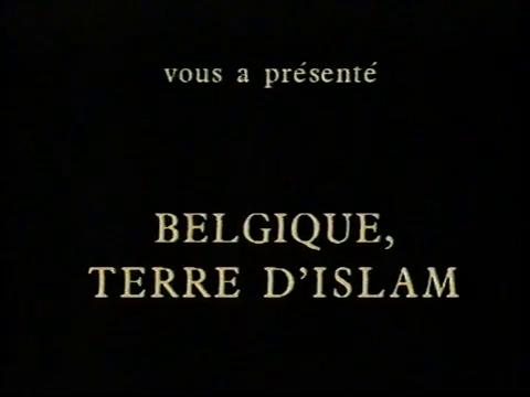 Belgique, Terre d'Islam