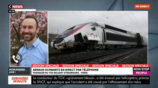 """Morandini Live - Un passager du TGV Strasbourg-Paris qui a déraillé ce matin témoigne : """"On a cru qu'on allait faire des tonneaux et dévaler le talus"""""""