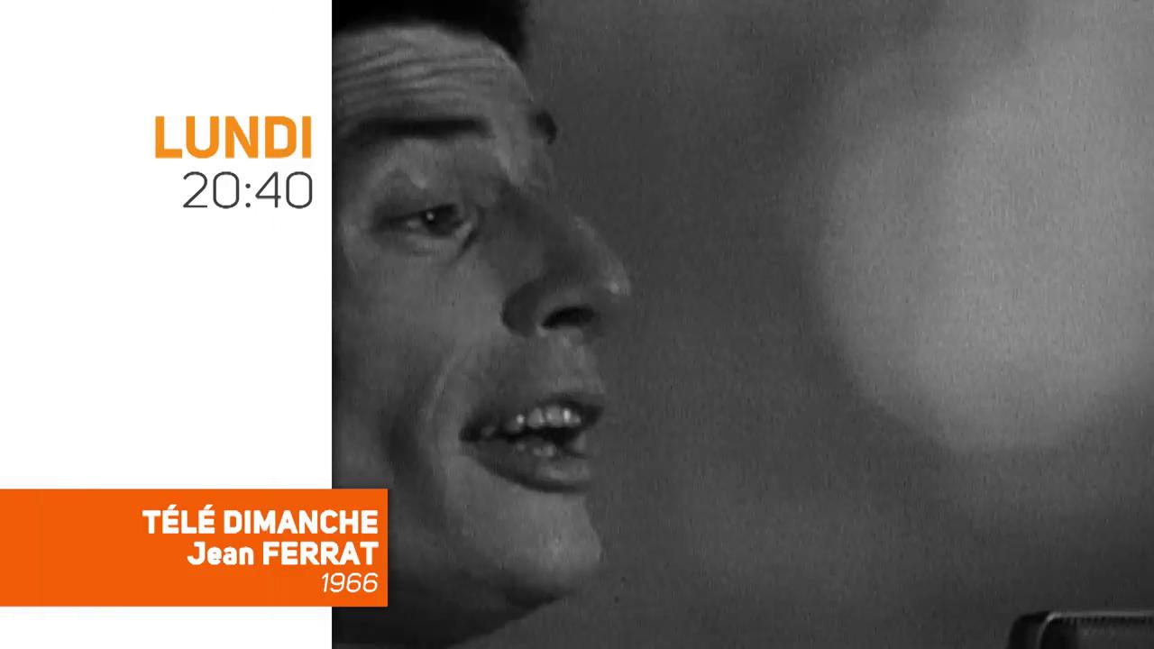 Hommage à Jean Ferrat : TV Melody proposera Télé Dimanche, jamais revu depuis 1966, lundi soir à 20h40