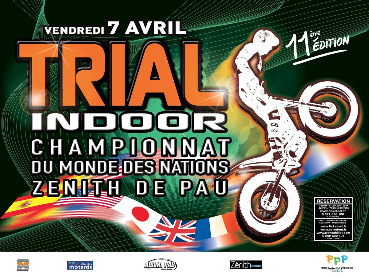 TRIAL INDOOR - Zénith de Pau, vendredi 07 avril 2017 à 20:30