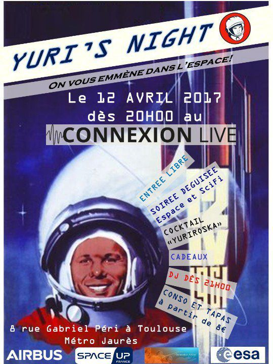 #YurisNight 12 avril 2017 à Toulouse @connexionlive avec @SpaceUp_FR