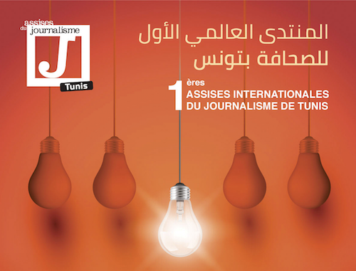 1ères Assises internationales du journalisme de Tunis...