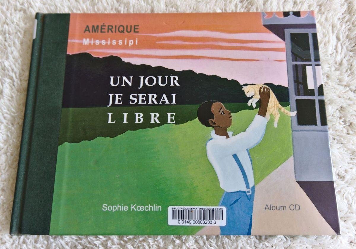 Un jour je serai libre - Sophie Koechlin - Stéphane Koechlin