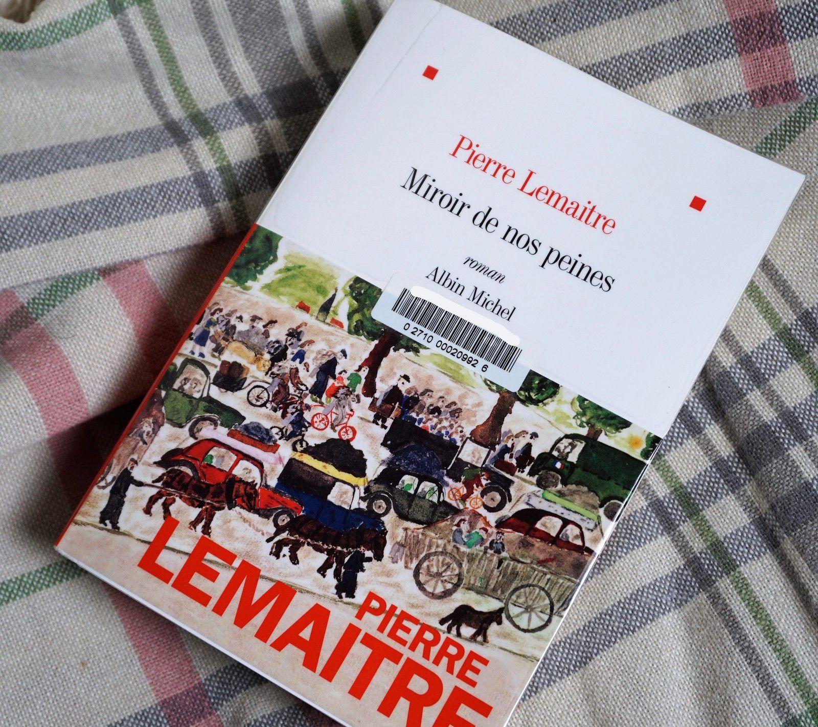 Miroir de nos peines, Pierre Lemaître