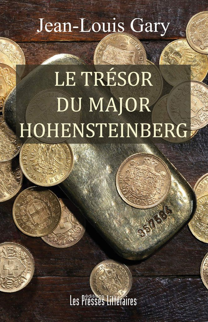 LE TRESOR DU MAJOR HOHENSTEINBERG : avis d'une lectrice