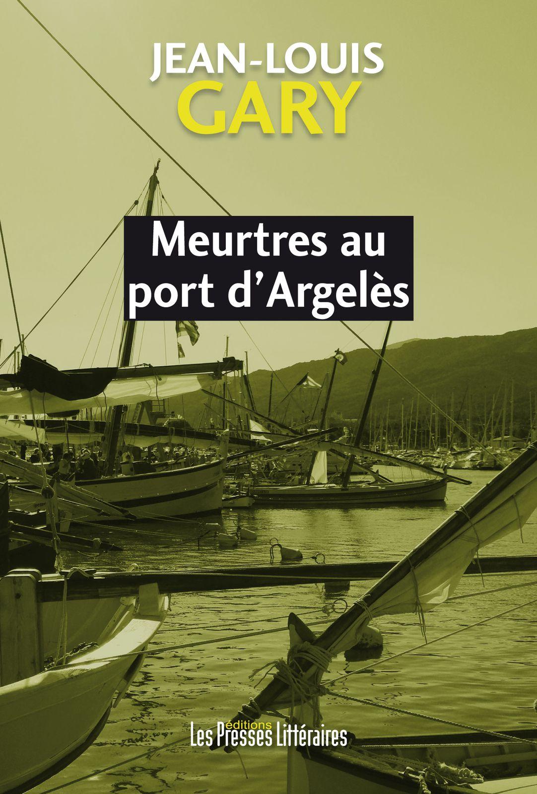 """Merci à Priscilla Beauclair pour son article dans le Travailleur Catalan sur """"Meurtres au Port d'Argelès""""."""