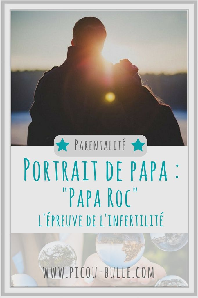 pinterest-portrait-papa-roc-infertilité