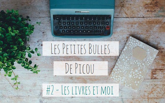blog-maman-lyon-picou-bulle-tag-les-livres-et-moi
