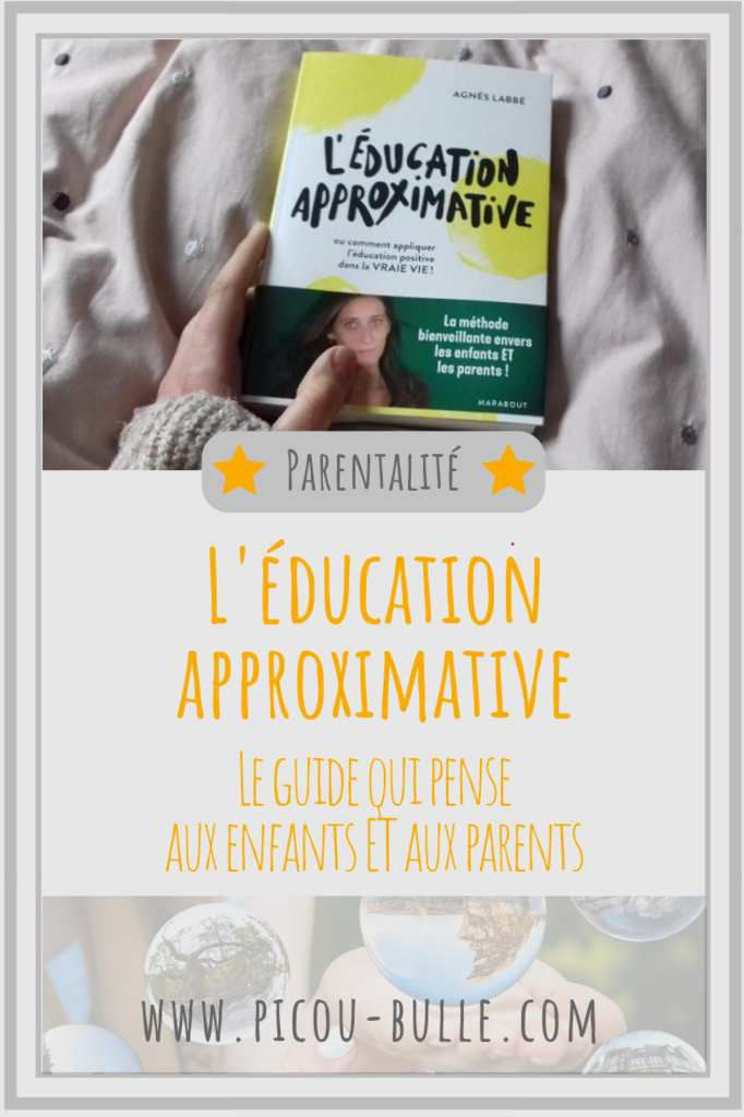 blog-maman-picou-bulle-education-approximative