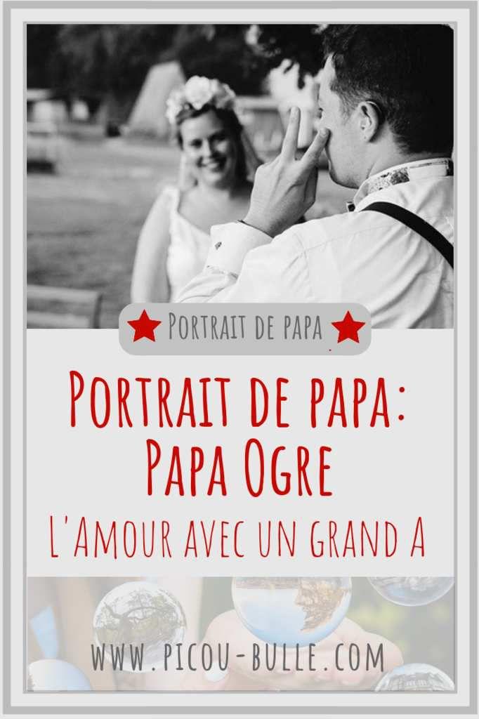 blog-maman-picou-bulle-pinterest-portrait-papa-ogre