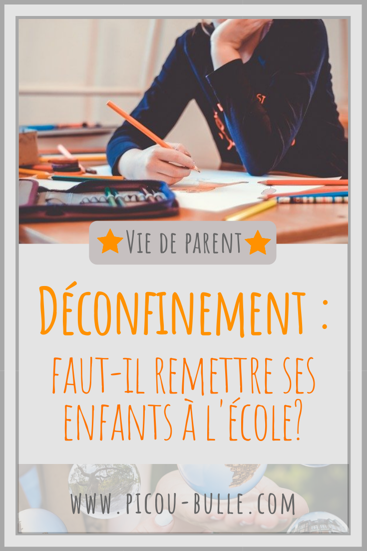 blog-maman-picou-bulle-pinterest-deconfinement-retour-ecole-enfants