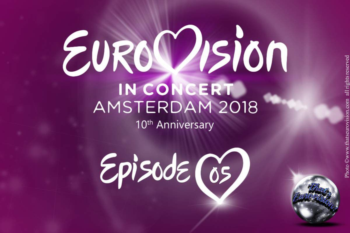 Eurovision in Concert - 10th Anniversary - Episode 5