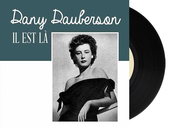 """France - Dany Dauberson """"Il Est Là"""""""
