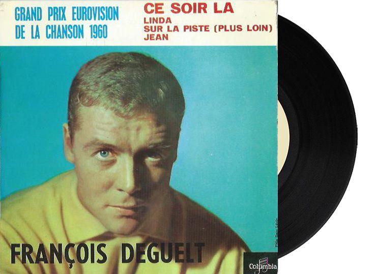 """3rd - Monaco - François Deguelt """"Ce Soir-Là"""" (15 points)"""