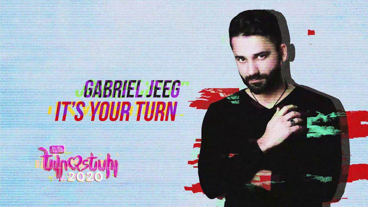Gabriel Jeeg - It's Your Turn