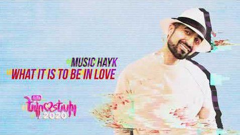 Music Hayk - What It Is To Be In Love