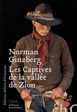 Norman Ginzberg - Les Captives de la vallée de Zion
