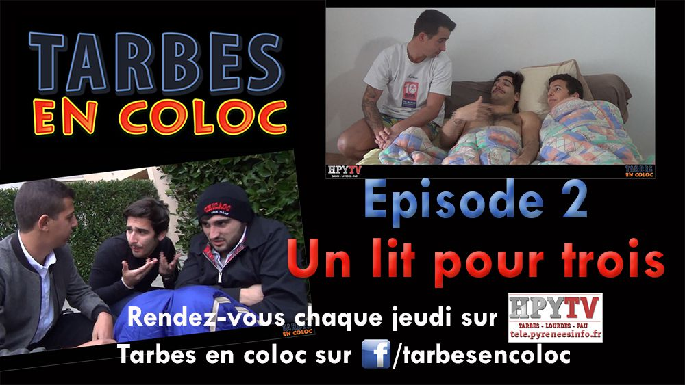 Tarbes en coloc Episode 02