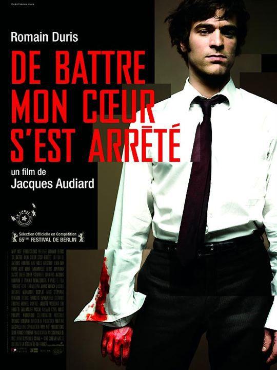 DE BATTRE MON COEUR S'EST ARRETé - Jacques Audiard (2005)