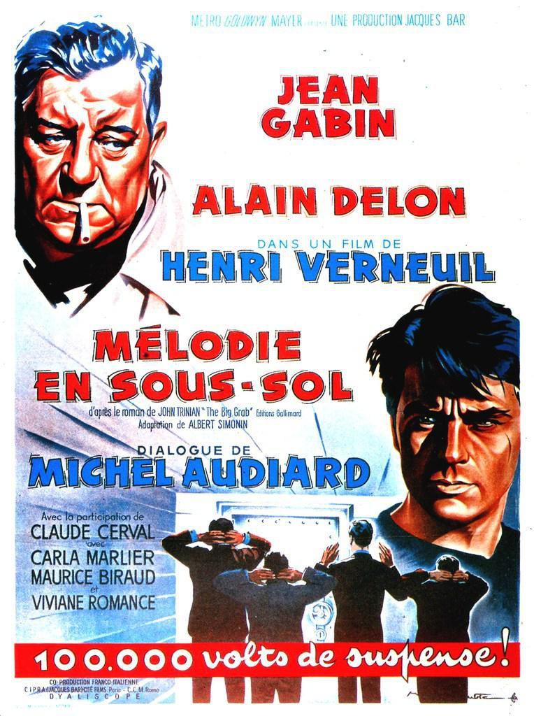 MELODIE EN SOUS SOL - Henri Verneuil (1963)