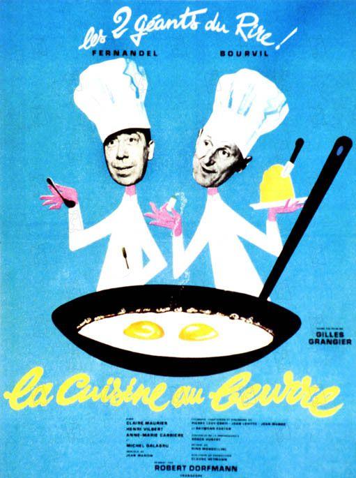 LA CUISINE AU BEURRE - Gilles Grangier (1963)