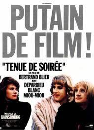 TENUE DE SOIREE - Bertrand Blier (1986)