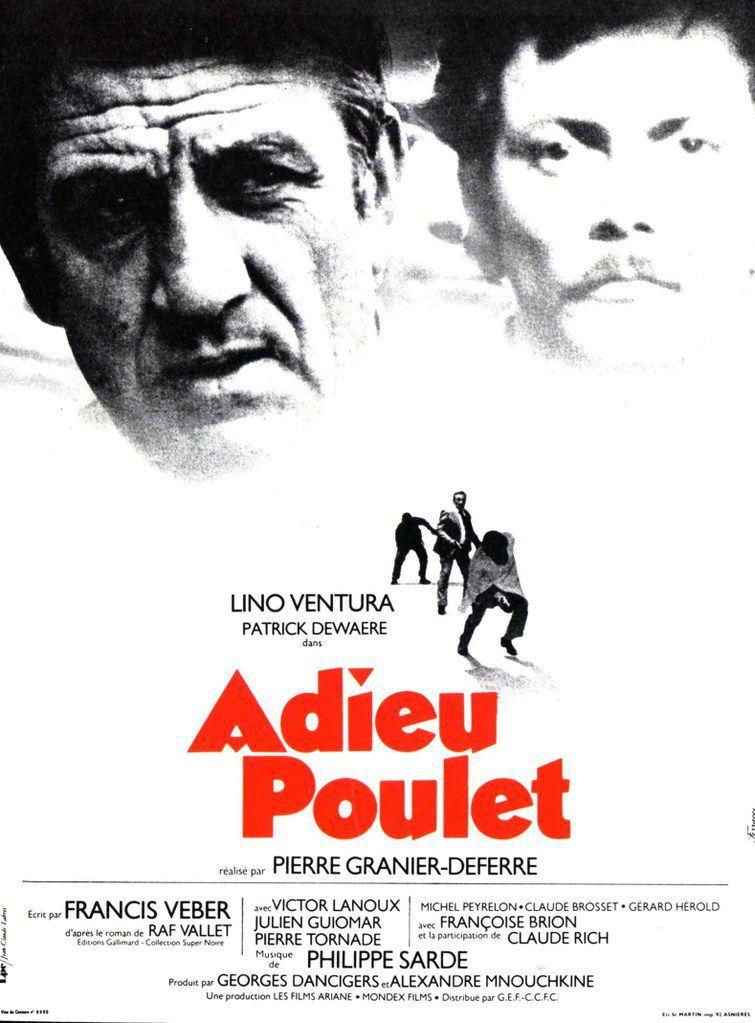 ADIEU POULET - Pierre Granier-Deferre (1975)