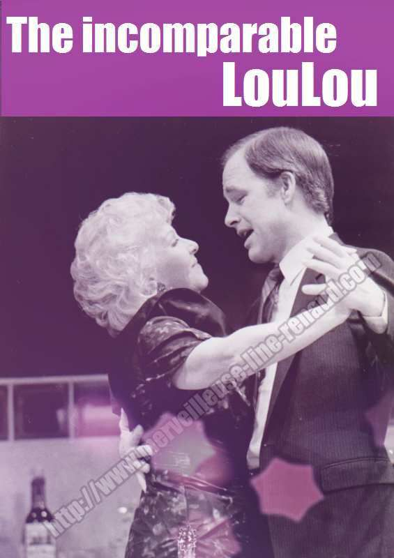 The Incomparable Loulou
