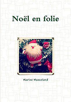 Noel en folie – Marine Mouzelard