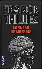 L'anneau de Moebus - Franck Thilliez