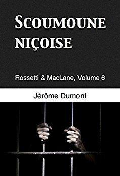 Tome 6 : Scoumoune niçoise - Jérôme Dumont