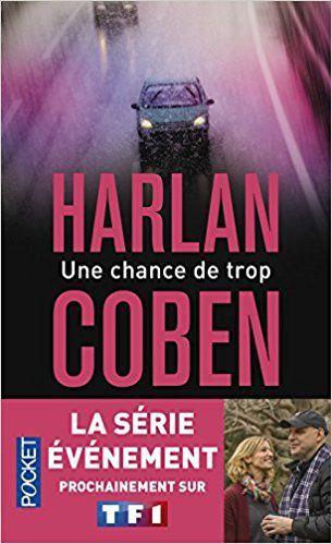 Une chance de trop - @HarlanCoben