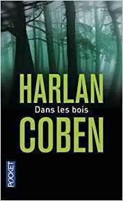 Dans les bois - @HarlanCoben