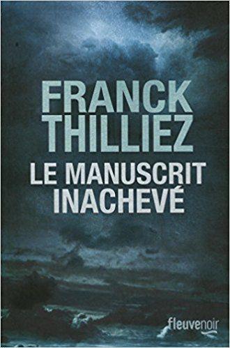 Le manuscrit inachevé - Franck Thilliez