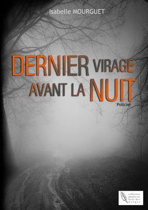Dernier virage avant la nuit - @Vieetfiction