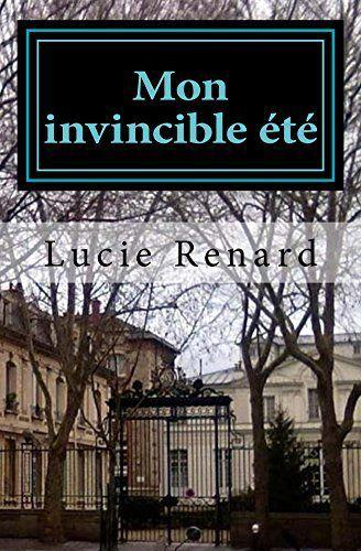 Mon invisible été – @LucieRenardW