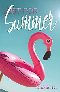 Just for summer – Maddie D.