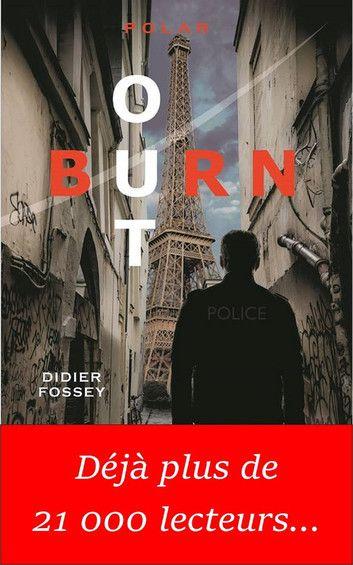 Burn out de Didier Fossey